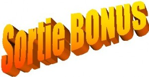 Sorties bonus